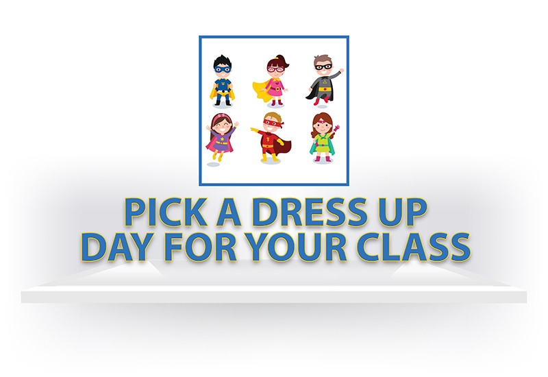 Pick a Dress Up Day for Your Class