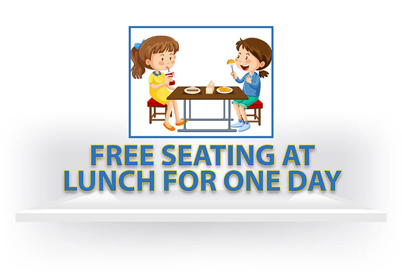 Free Seating at Lunch for One Day
