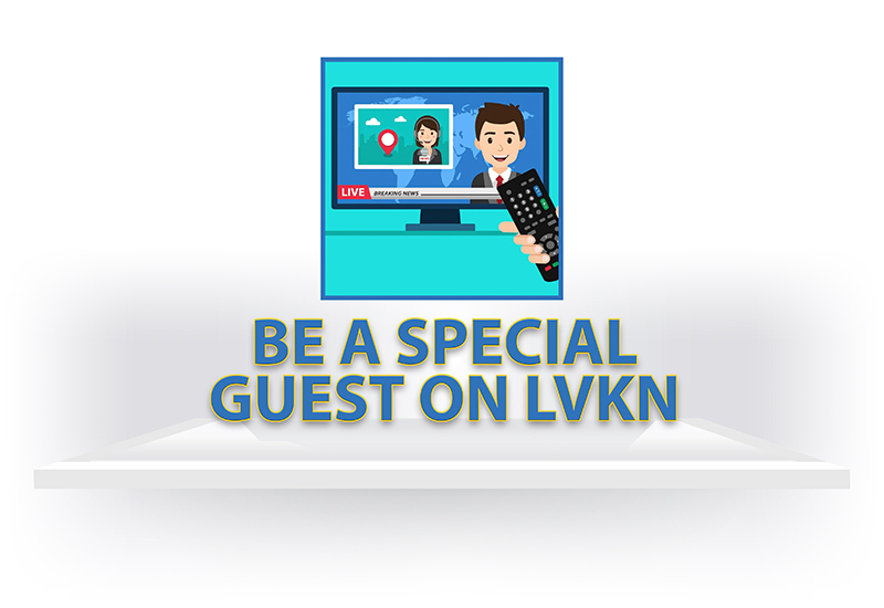 Be a Special Guest on LVKN