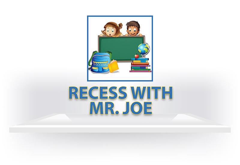 Recess with Mr. Joe